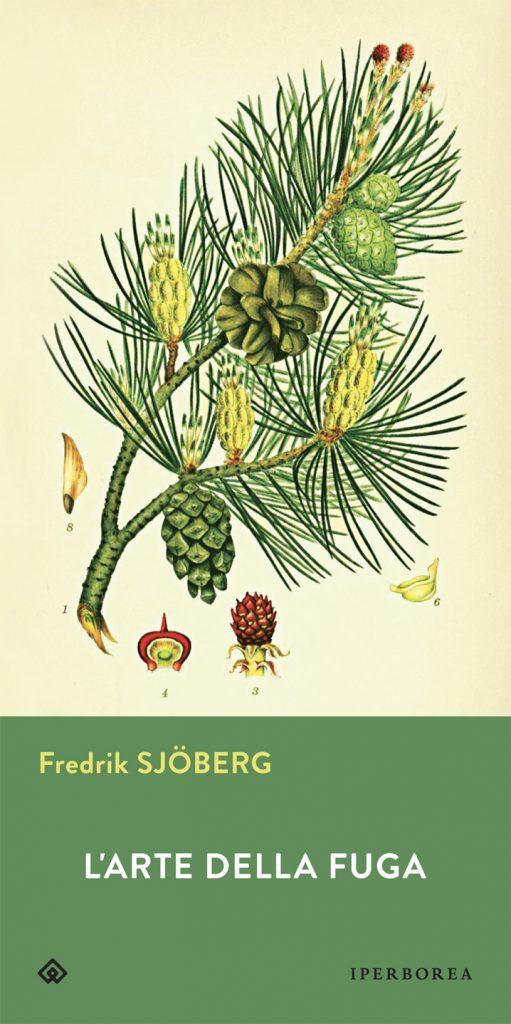 Fredrik Sjoberg - L'arte della fuga