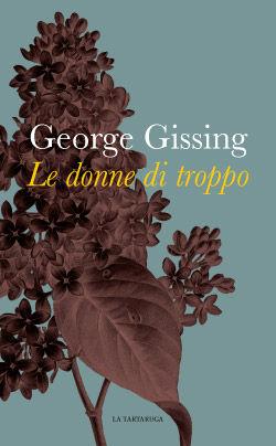 George Gissing - Le donne di troppo