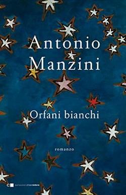 Antonio Manzini - Orfani bianchi