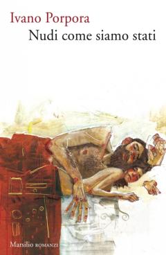 Ivano Porpora - Nudi come siamo stati