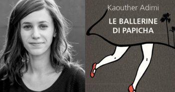 Kaouther Adimi - Le ballerine di Papicha