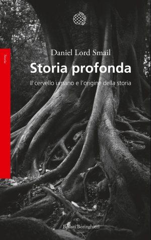 Daniel Lord Smail - Storia profonda