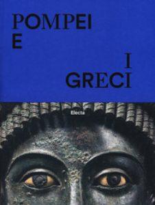 Pompei e i Greci - catalogo