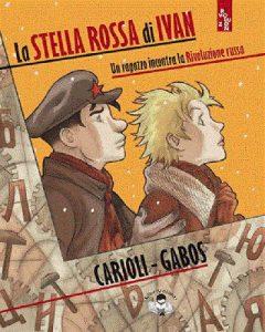 Carioli e Gabos - La stella rossa di Ivan