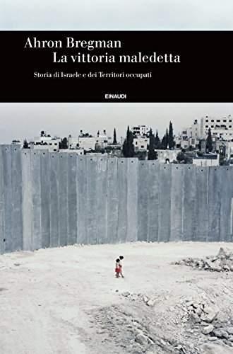 Ahron Bregman - La vittoria maledetta