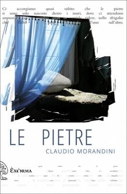 Claudio Morandini - Le pietre