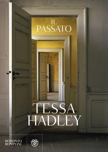 Tessa Hadley - Il passato