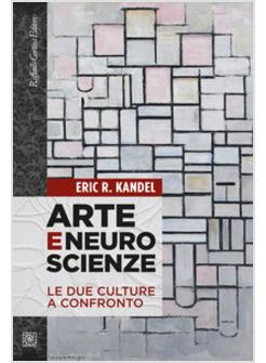 Eric R. Kandel - Arte e neuroscienze