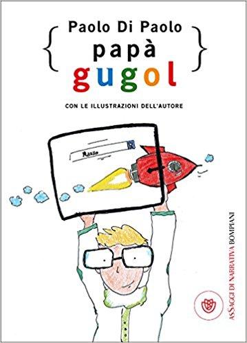 Paolo Di Paolo - Papa Gugol