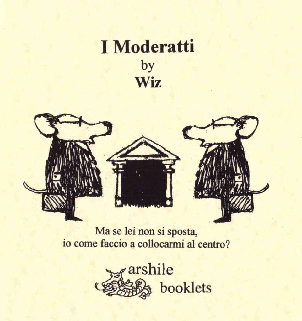 Walter Falciatore Wiz - I moderatti