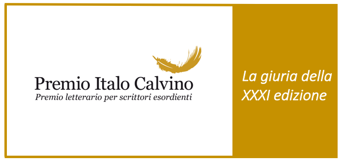 La giuria della 31 edizione del Premio Italo Calvino