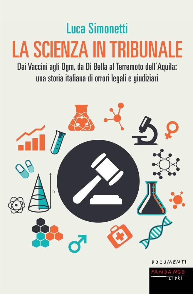 Luca Simonetti - La scienza in tribunale