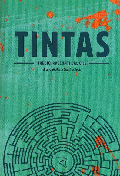 Tintas - Tredici racconti dal Cile
