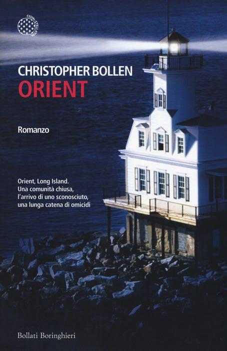 Christopher Bollen - Orient