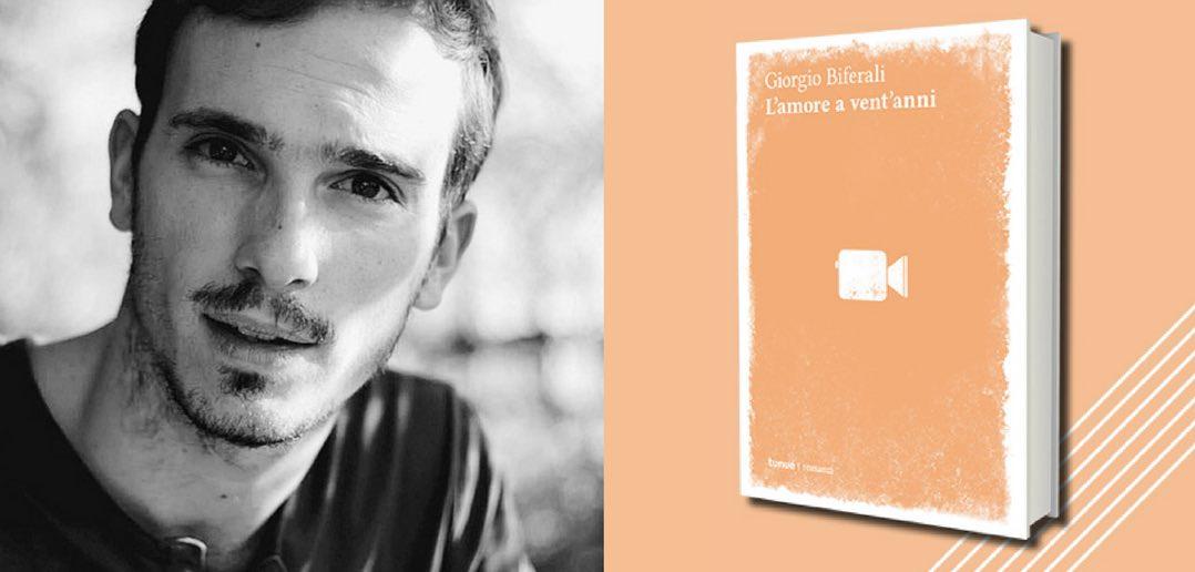 Giorgio Biferali - L'amore a vent'anni