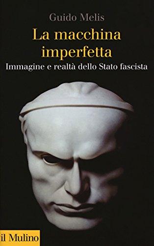 Guido Melis - Una macchina imperfetta