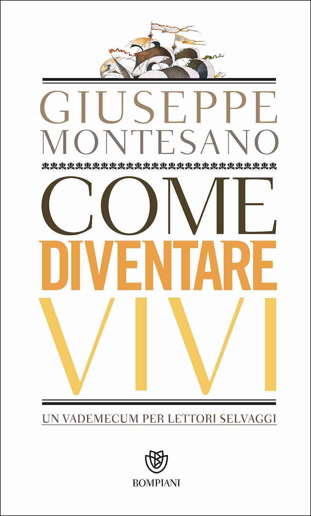Montesano - Come diventare vivi (lettura)