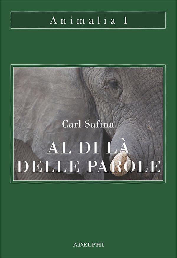 Carl Safina - Al di là delle parole