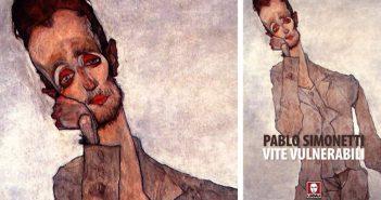 Pablo Simonetti - Vite vulnerabili
