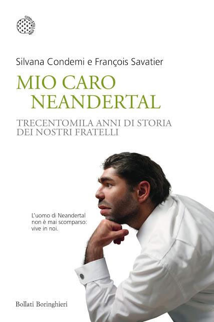 Silvana Condemi e François Savatier - Mio caro Neandertal