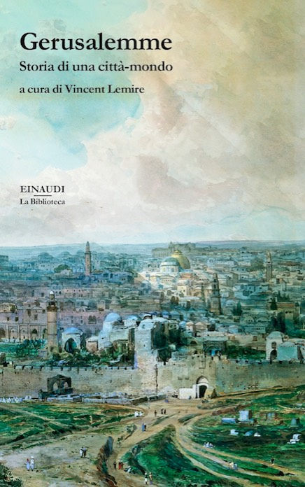 Vincent Lemire (a cura di) - Gerusalemme