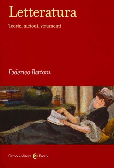Federico Bertoni - Letteratura
