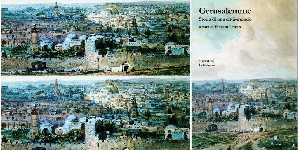 Vincent Lemire - Gerusalemme