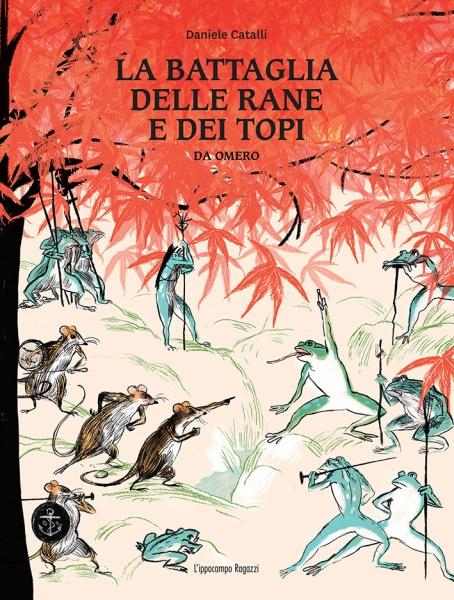 Daniele Catalli - La battaglia delle rane e dei topi