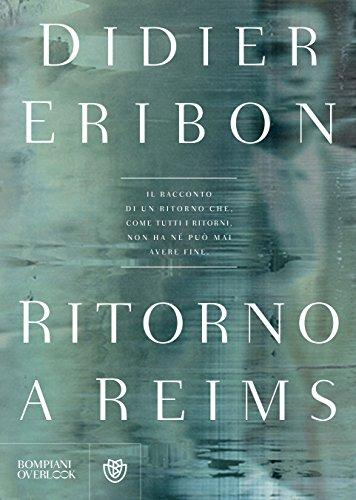 Didier Eribon - Ritorno a Reims