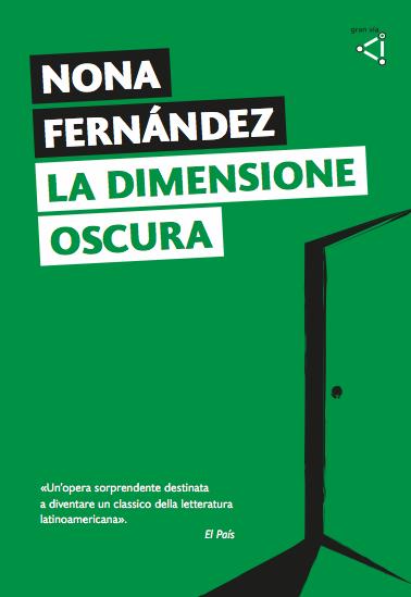 Nona Fernández - La dimensione oscura