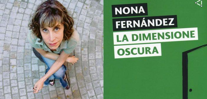 Nona Fernández – La dimensione oscura
