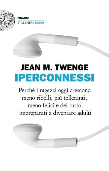 Twenge - Iperconnessi