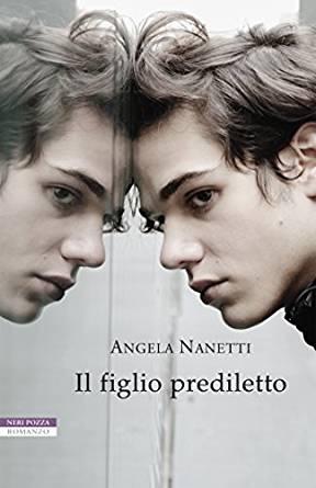 Angela Nanetti - Il figlio prediletto