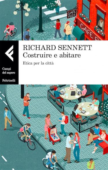 Richard Sennett - Costruire e abitare