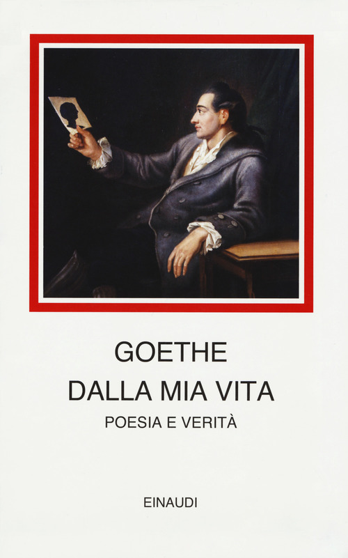 Johann Wolfgang Goethe – Dalla mia vita