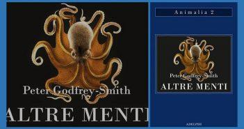 Peter Godfrey-Smith - Altre menti
