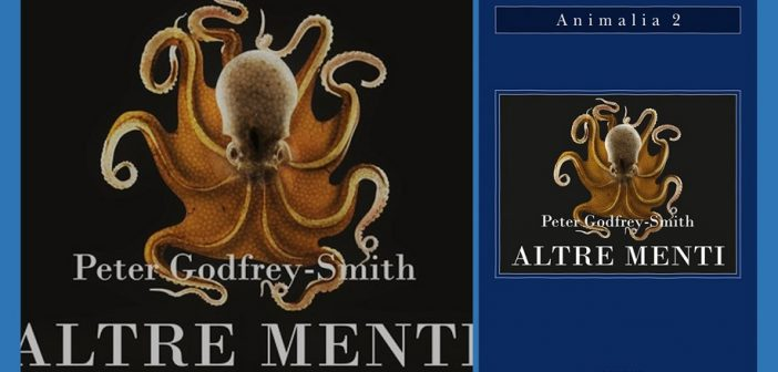 Peter Godfrey-Smith - Altre menti