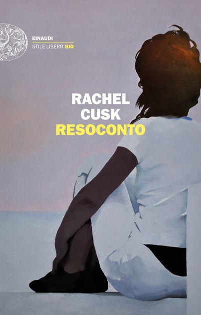 Rachel Cusk - Resoconto
