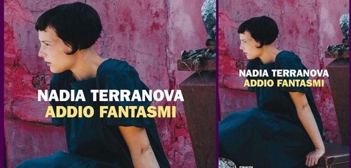 Nadia Terranova – Addio fantasmi
