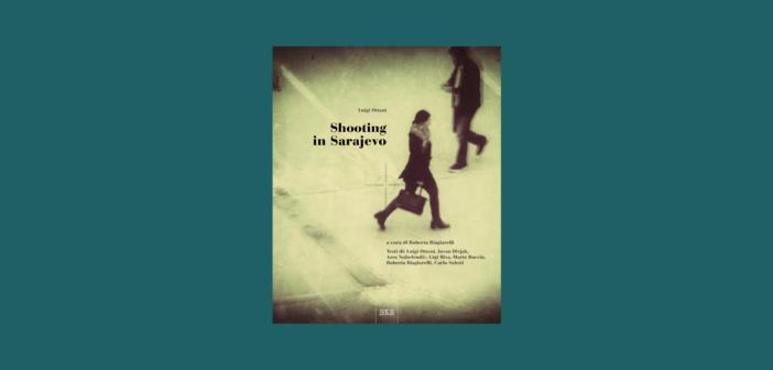 Luigi Ottani – Shooting in Sarajevo