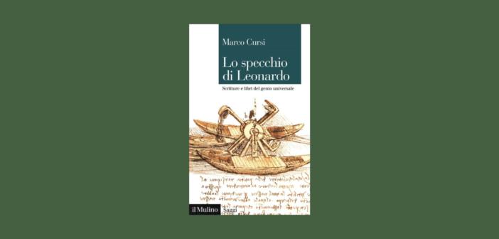 Marco Cursi – Lo specchio di Leonardo