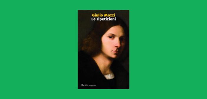 Giulio Mozzi – Le ripetizioni